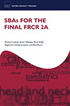 SBAs for the FRCR Part 2A (Oxford Specialty Training: Revision Texts)